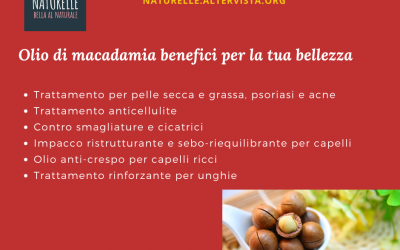 Olio di macadamia benefici per pelle, capelli e unghie
